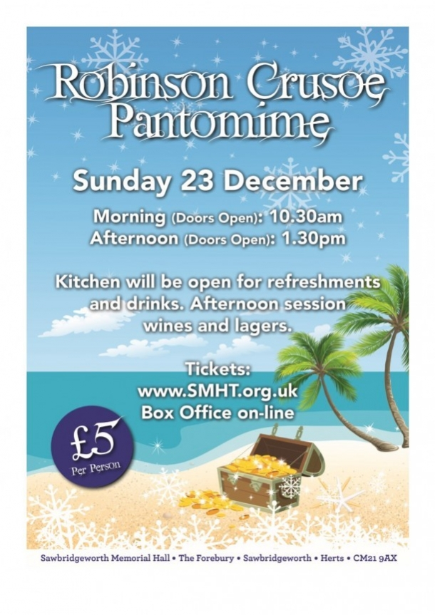 Robinson Crusoe Pantomine - Sawbridgeworth Memorial Hall