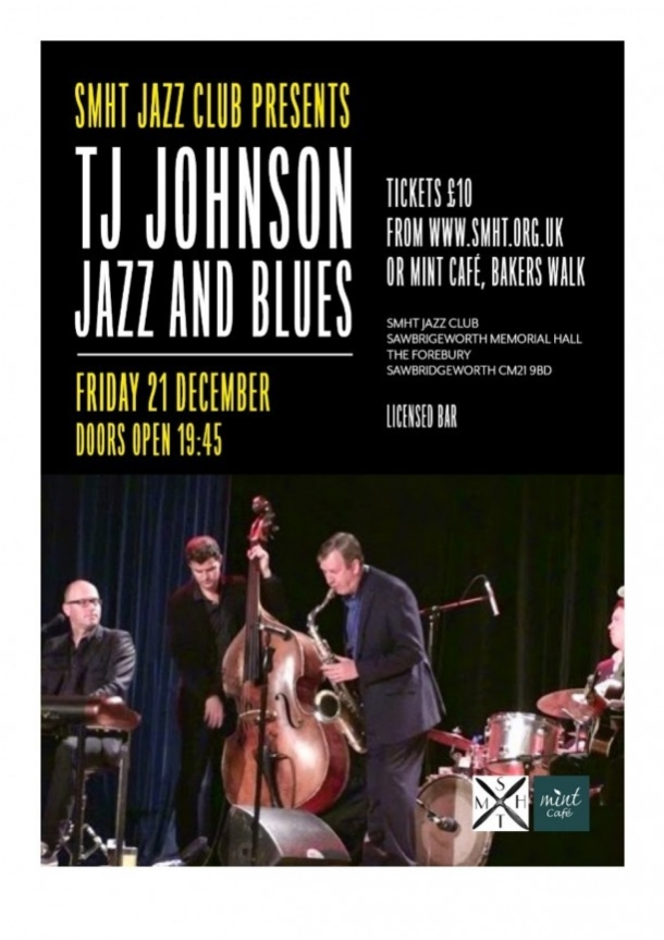 T J Johnson Jazz & Blues - Sawbridgeworth Memorial Hall